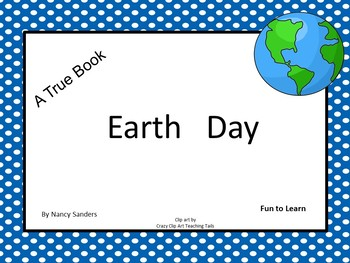 "Earth  Day     ""A True Book"" series"