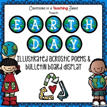 Earth Day Acrostic Poems and Bulletin Board Display