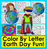 Earth Day Activities:  Color By Letter:  Letter Recognitio