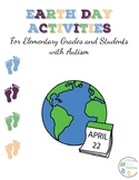 Earth Day Activities For Elementary Grades and Students with Autism