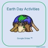 Earth Day Activities-Google Slides™ Distance Learning