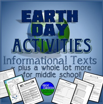 Earth Day Activities!  Informational Texts Plus More for MS