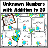 Earth Day Addition to 20 with Unknown Numbers Center and Worksheets