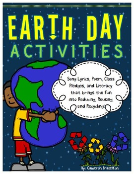 Earth Day Activities (Writing, Pledges, Poem, Song lyrics
