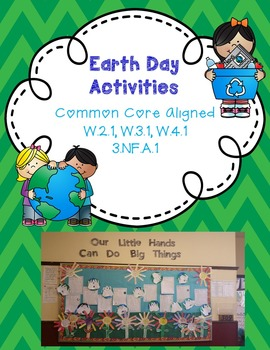 Earth Day Activities and  Bulletin Board - CC W.2.1, W.3.1, W.4.1, 3.NF.A.1