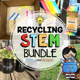 Recycling Earth Day STEM Activities Bundle