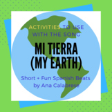 Earth Day Activities to use with the Song: Mi Tierra (My Earth) by Ana Calabrese