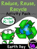Earth Day Activity Pack: Reduce, Reuse, Recycle {Grades K-1}