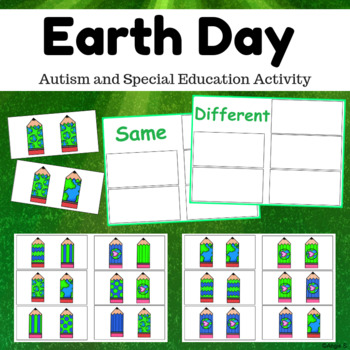 Earth Day Activity - Same and Different Sorting for Specia