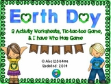 Earth Day Fun! {2 Activity Wkshts; Tic-tac-toe; I have, Wh