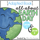 Earth Day Adapted Books [Level 1 and Level 2] | Digital +
