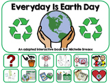 Earth Day Adapted Interactive Book Special Education, Autism, SLP