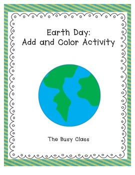 Earth Day: Add and Color Activity