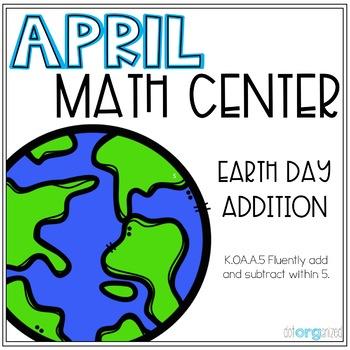 Earth Day Addition to 10 Kindergarten Math Center
