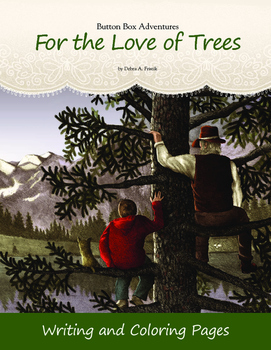 Arbor Day For the Love of Trees Writing/Coloring Pages