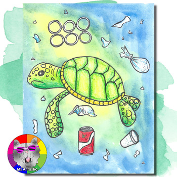 Earth Day Art Project, Sea Turtle in a Polluted Ocean