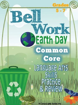 Earth Day Bell Work: ELA Skill Building {Common Core Skills}