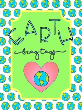 Earth Day Brag Tags!!