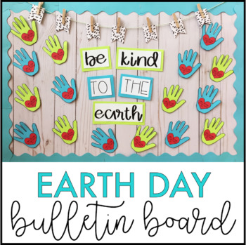 Earth Day Bulletin Board Kit | April Bulletin Board