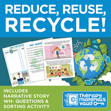Earth Day Activity Series - Narrative Story, Wh- Questions