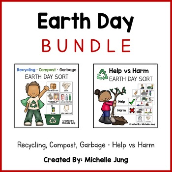 Earth Day Bundle: Recycling, Compost, Garbage & Help vs Harm Sort
