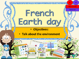 French Earth day the environment full lesson for Intermediate