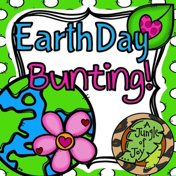 Earth Day Bunting Craftivity