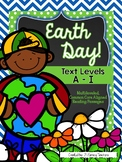 Earth Day!: CCSS Aligned Leveled Reading Passages and Activities Levels A-I