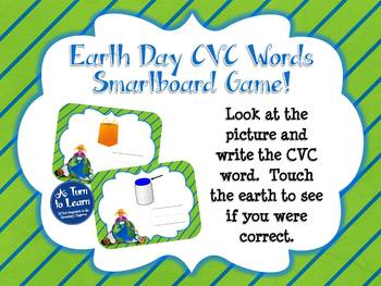 Earth Day Spelling CVC Words for Smartboard or Promethean Board!