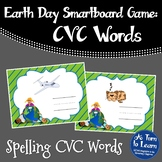 Earth Day Spelling CVC Words (Smartboard/Promethean Board)