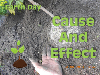 Cause and Effect Earth Day Review NO PREP