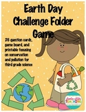 Earth Day Challenge Game- 3rd Grade Science Pollution, Resources, Conservation