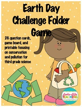Earth Day Challenge Game- 3rd Grade Science Pollution, Res