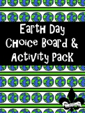Earth Day Choice Board and Activity Pack