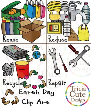 Earth Day Clip Art – Reuse, Reduce, Recycle, Repair