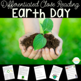 Earth Day | Differentiated Texts | Nonfiction Close Reading