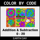 Earth Day Color by Code - Addition & Subtraction (0-20)