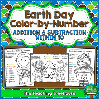 Earth Day Color by Number ~ Addition & Subtraction Within 10