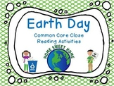Earth Day: Common Core Close Reading Activities