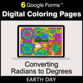 Earth Day: Converting Radians to Degrees - Google Forms |