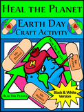 Earth Day Craft Activities: Earth Day Heal the Planet Spring Craft Activity - BW