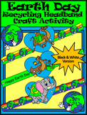 Earth Day Activities: Earth Day Recycling Headband Craft Activity - BW Version