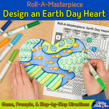 Earth Day Craft: Design an Earth Day Heart Game, Art Sub Plan, & Writing Prompts