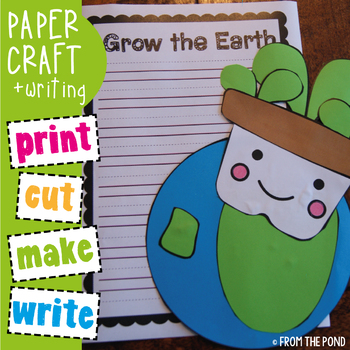 Earth Day Craft - Grow the Earth Paper Craft + Writing