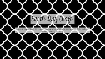 Earth Day Craft - Recycling & Reusing