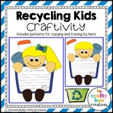 Earth Day Craft {I Can Recycle By Writing Prompts}