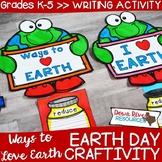 Earth Day Craftivity | Earth Day Writing | April Bulletin Board