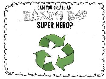 Earth Day - Create an Earth Day Super Hero - FREEBIE