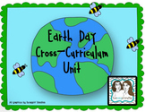 Earth Day Cross Curricular Unit