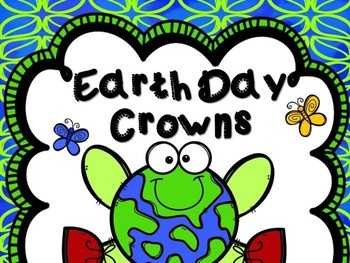 Earth Day Crowns -- Earth Day Headbands